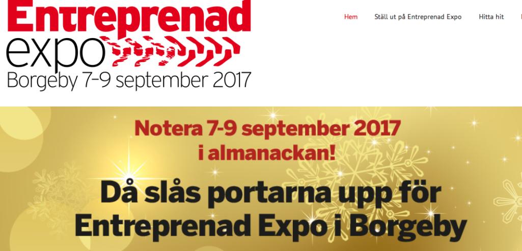 INGEN ENTREPRENADEXPO 2016. Mässarrangören ställer in sina planerade mässor i Skåne och Göteborg nästa år och inbjuder nu utställare till mässa i Borgeby – Skåne – hösten 2017.