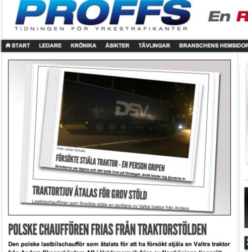 PÅ FRIA FÖTTER. Såväl den polske lastbilschaffis som åtalats för att försöka stjäla en Valtra A93 Hitech i Valdemarsvik som den litauiske chaufför som åtalats efter att ha upptäckts med två stulna traktorer på sin lastbil utanför Väse i slutet av oktober har släppts på fri fot, rapporterar tidningenproffs.se.