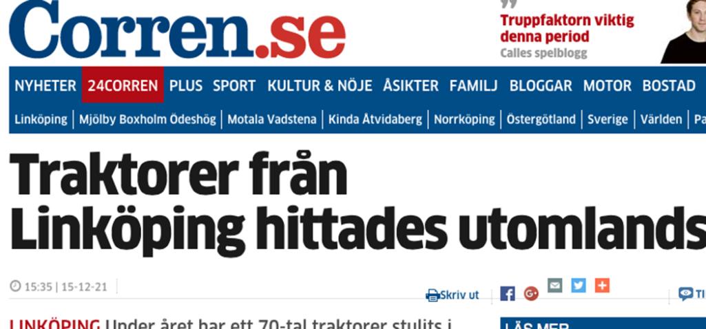 FUNNA I LITAUEN. Två traktorer stulna från Åhmans traktorcentrum i Linköping kom in till litauiska hamnstaden Klaipeda och beslagtogs av myndigheterna på plats.